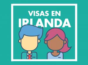 Visas Irlanda | Visas en Irlanda para Estudiar y Trabajar