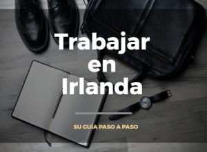 Trabajar Irlanda | Empleos en Irlanda | Trabajos en Irlanda en Español