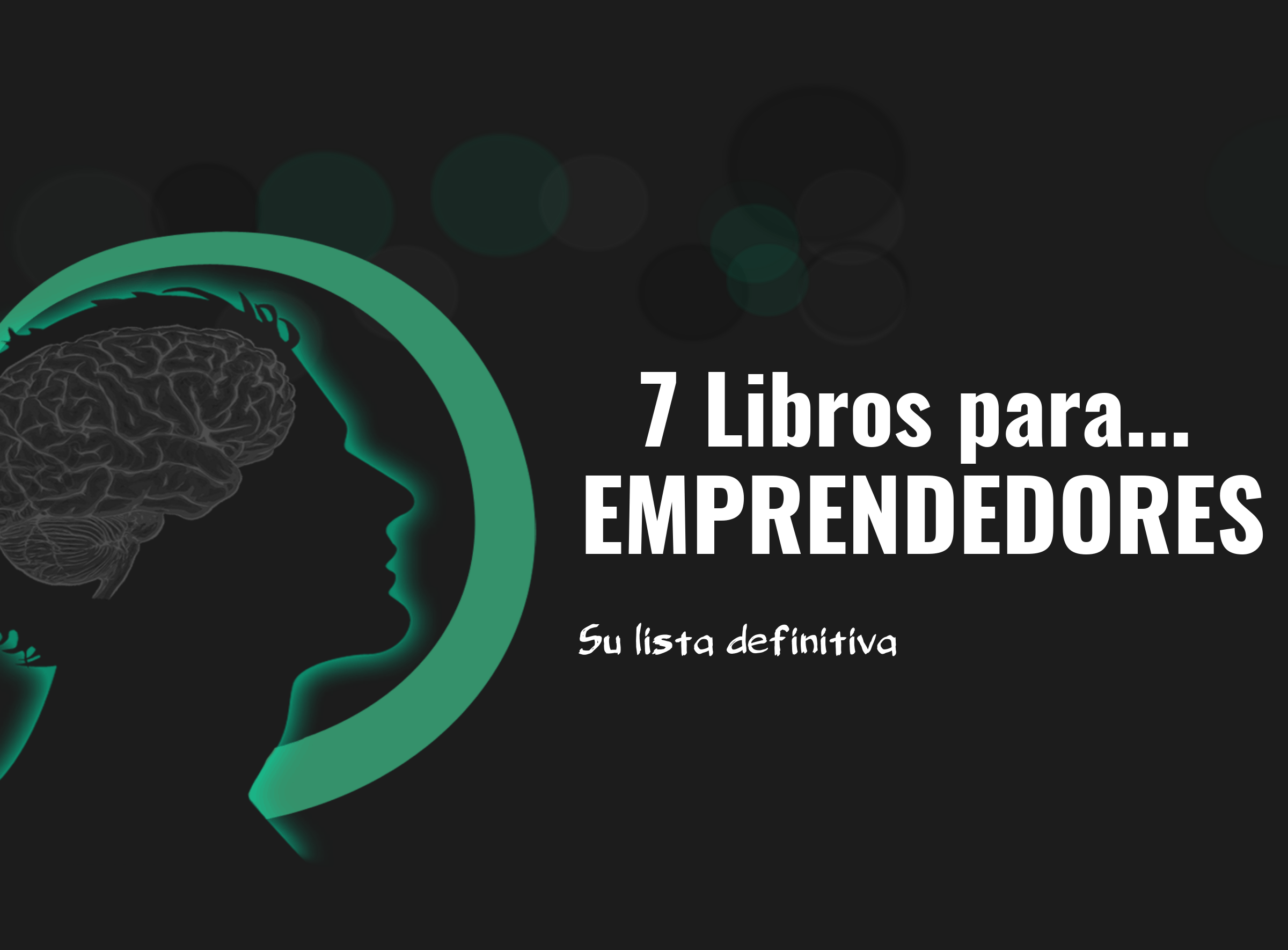 Books for Entrepreneurs Under 30 | Libros para emprendedores - La Semana Laboral de 4 Horas