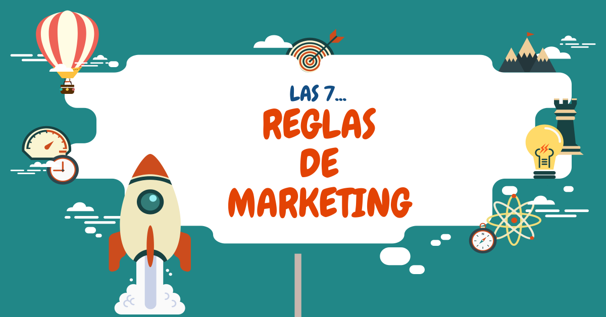 Las 7 Reglas de Marketing