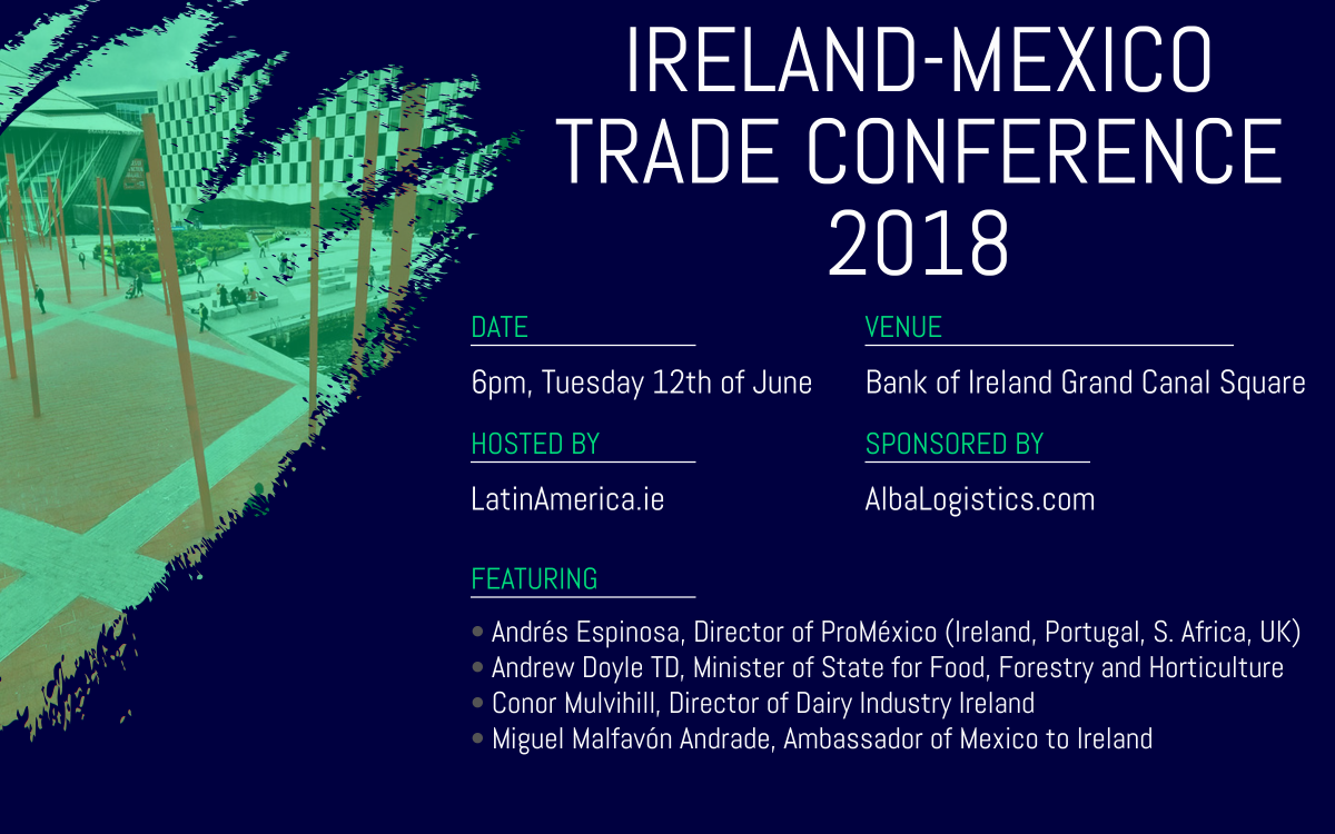 Ireland Mexico Trade Conference | Promoting Irish Trade with Mexico
