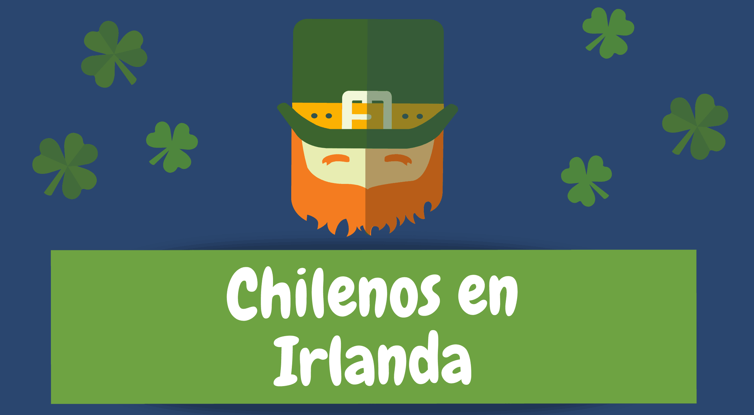 Chilenos en Irlanda - Working Holiday Irlanda 2019 - Working Holiday Irlanda Chile