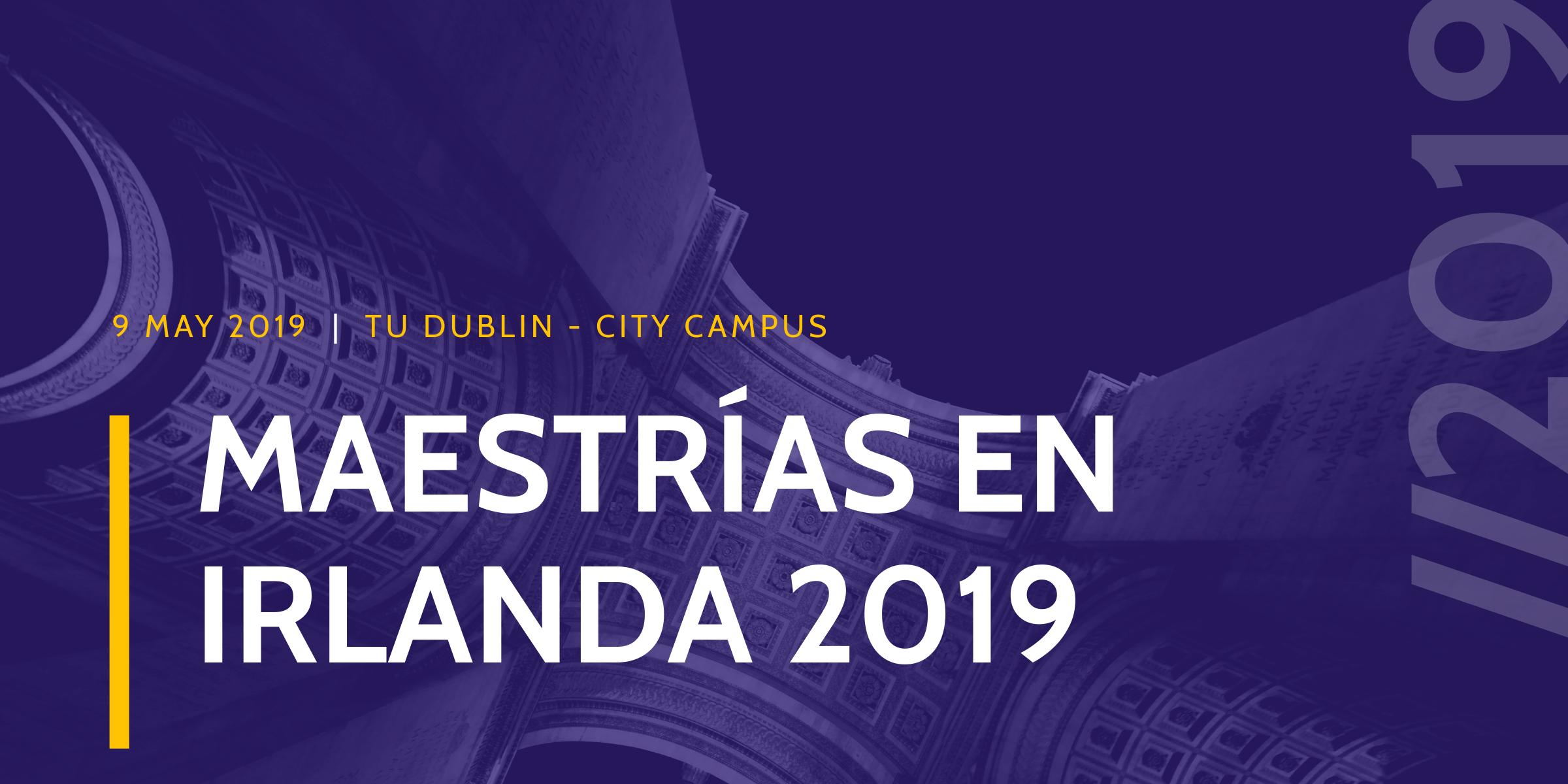 Maestrías en Irlanda 2019 - Master's Degrees in Ireland 2019 - Maestrías Irlanda 2019